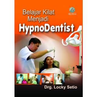Belajar Kilat Menjadi HypnoDentist