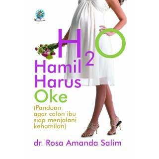 H2O (Hamil Harus Oke)