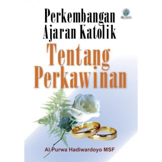Perkembangan Ajaran Katolik tentang Perkawinan