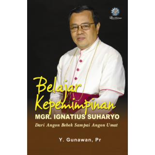 Belajar Kepemimpinan Mgr. Ignatius Suharyo