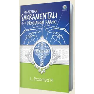 Pelayanan Sakramentali oleh Prodiakon Paroki