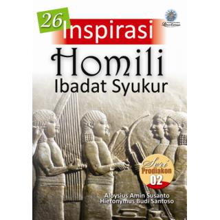 Seri Prodiakon 2 - 26 Inspirasi Homili Ibadat Syukur