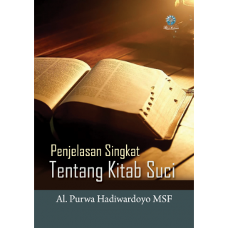 Penjelasan Singkat tentang Kitab Suci