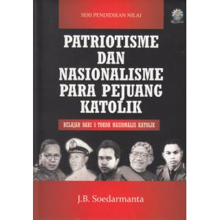 Patriotisme dan Nasionalisme Para Pejuang Katolik