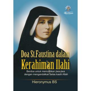 Doa St. Faustina dalam Kerahiman Ilahi