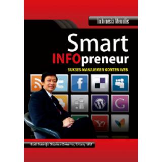 Smart Infopreneur: Sukses Manajemen Konten Web