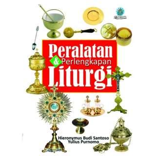 Peralatan dan Perlengakapan Liturgi