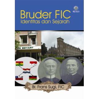 Bruder FIC Identitas dan Sejarah